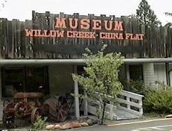 Willow Creek - China Flat Museum